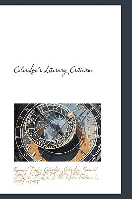 Coleridge's Literary Criticism - Coleridge, Samuel Taylor