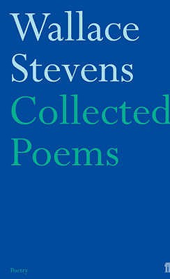 Collected Poems - Stevens, Wallace