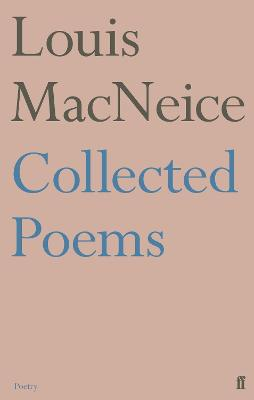Collected Poems - MacNeice, Louis