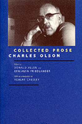 Collected Prose - Olson, Charles, Professor