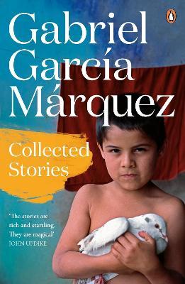 Collected Stories - Garcia Marquez, Gabriel