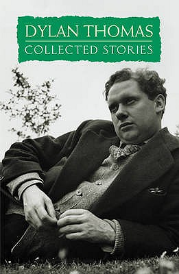 Collected Stories - Thomas, Dylan