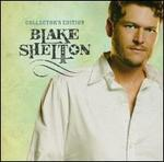 Collector's Edition - Blake Shelton