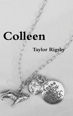 Colleen - Rigsby, Taylor