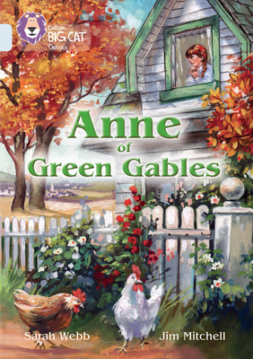 Collins Big Cat - Anne of Green Gables: Diamond/Band 17 - HarperCollins UK