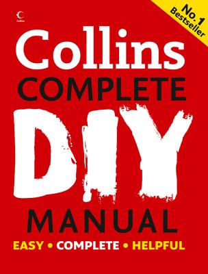 Collins Complete DIY Manual - Jackson, Albert, and Day, David