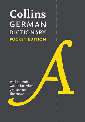 Collins German Dictionary Pocket Edition: 40,000 Words and Phrases in a Portable Format - Collins Dictionaries