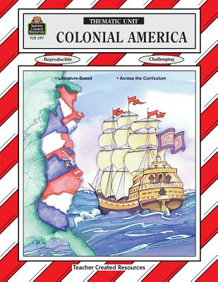 Colonial America Thematic Unit - Sterling, Mary Ellen