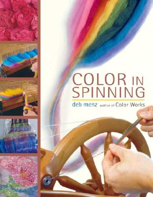 Color in Spinning - Menz, Deb