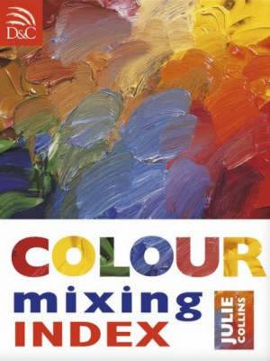 Color Mixing Handbook - Collins, Julie