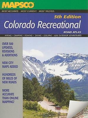 Colorado Recreational Road Atlas - MAPSCO (Creator)