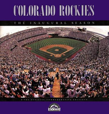 Colorado Rockies, Boxed: The Inaugural Season - Fulcrum Publishing, and Clarkson, Rich (Editor)