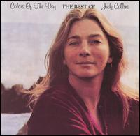 Colors of the Day: The Best of Judy Collins - Judy Collins