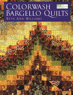 "Colorwash Bargello Quilts ""print on Demand Edition"" - Williams, Beth Ann"