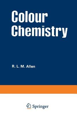 Colour Chemistry - Allen, R L