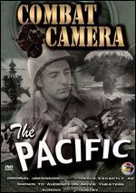 Combat Camera: The Pacific - Budd Boetticher