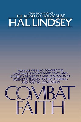 Combat Faith - Lindsey, Hal, Mr.