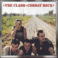 Combat Rock [Remastered] - The Clash