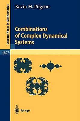 Combinations of Complex Dynamical Systems - Pilgrim, Kevin M