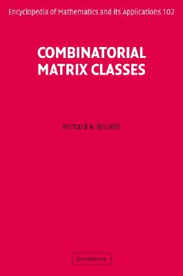 Combinatorial Matrix Classes - Brualdi, Richard A