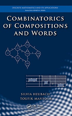 Combinatorics of Compositions and Words - Heubach, Silvia
