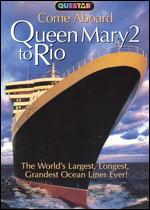 Come Aboard the Queen Mary 2 to Rio - Doug Jones