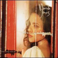 Come Away with Me [CD Single #1] - Norah Jones