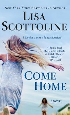 Come Home - Scottoline, Lisa