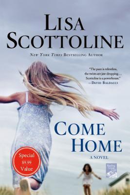 Come Home - Scottoline, Lisa