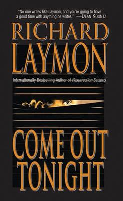 Come Out Tonight - Laymon, Richard