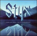 Come Sail Away: The Styx Anthology