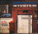 Come to the Foot of the Cross