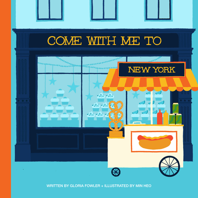 Come with Me to New York - Fowler, Gloria, and Heo, Min