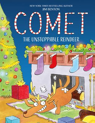Comet the Unstoppable Reindeer - Benton, Jim
