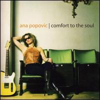 Comfort to the Soul - Ana Popovic