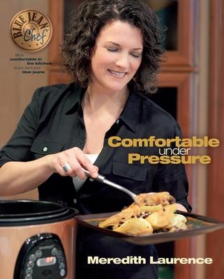 Comfortable Under Pressure - Laurence, Meredith
