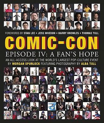 Comic-Con Episode IV: A Fan's Hope - Spurlock, Morgan