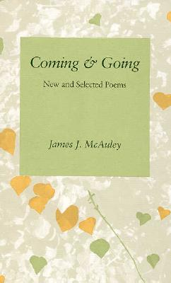Coming & Going - McAuley, James, Professor, and James, McAuley