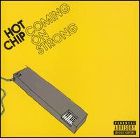 Coming on Strong - Hot Chip
