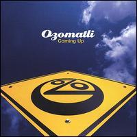 Coming Up - Ozomatli
