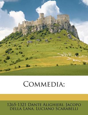Commedia - Alighieri, Dante