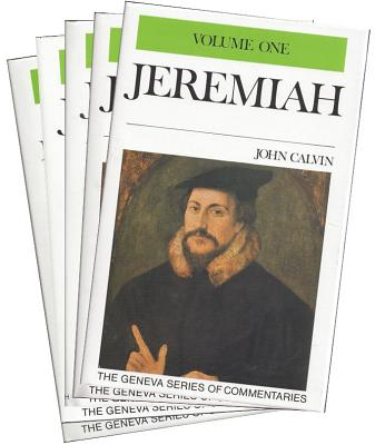Commentary on Jeremiah and Lamentations - Calvin, Jean