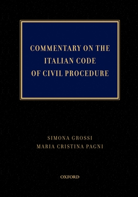 Commentary on the Italian Code of Civil Procedure - Grossi, Simona
