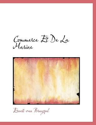 Commerce Et de La Marine - Bruyssel, Ernest Van