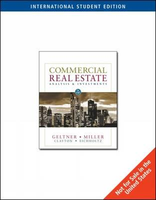 Commercial Real Estate: Analysis and Investments - Geltner, David, and Miller, Norman