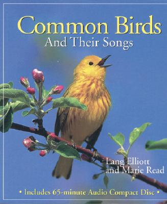 Common Birds and Their Songs - Elliott, Lang