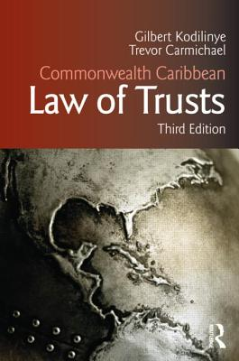 Commonwealth Caribbean Law of Trusts - Carr, Indira, and Kodilinye, Gilbert, and Carmichael, Trevor