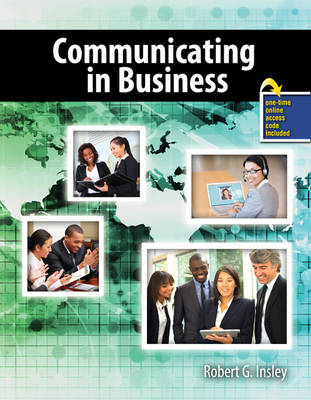 Communicating in Business - Robert, INSLEY