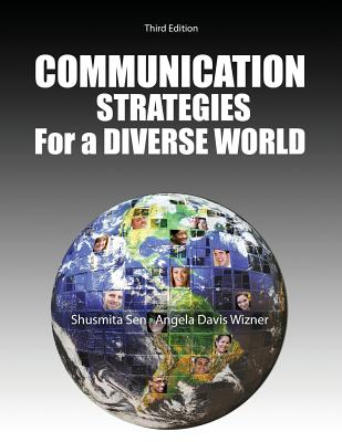 Communication Strategies in a Diverse World - Wizner, Angela, and Sen, Shusmita