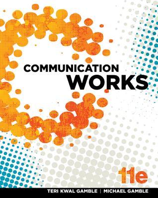 Communication Works - Gamble, Teri